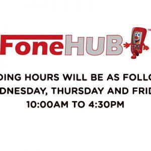 Fone Hub new trading hours